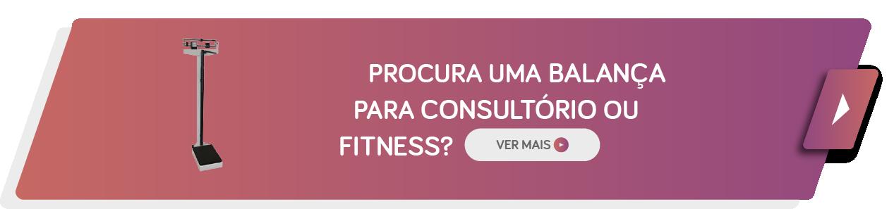 Balanças para Consultório ou Fitness